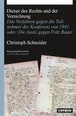 Diener des Rechts und der Vernichtung (eBook, PDF)