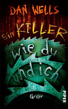 Ein Killer wie du und ich / John Cleaver Bd.6 (eBook, ePUB) - Wells, Dan