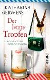 Der letzte Tropfen / Franziska Hausmann Bd.3 (eBook, ePUB)
