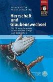 Herrschaft und Glaubenswechsel (eBook, PDF)