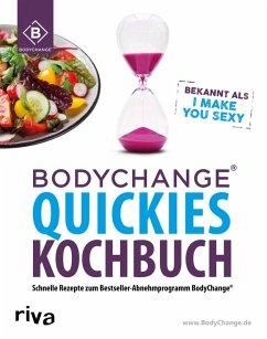 BodyChange® Quickies Kochbuch (eBook, PDF)