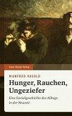 Hunger, Rauchen, Ungeziefer (eBook, PDF)