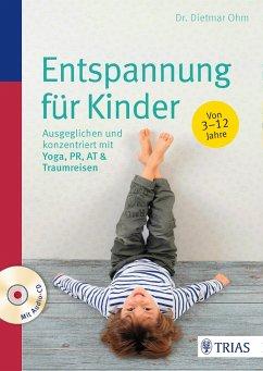 Entspannung für Kinder - Ohm, Dietmar