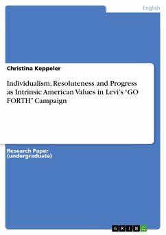 Individualism, Resoluteness and Progress as Intrinsic American Values in Levi's