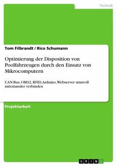 Optimierung der Disposition von Poolfahrzeugen durch den Einsatz von Mikrocomputern (eBook, PDF)