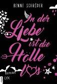 In der Liebe ist die Hölle los / Catalea Morgenstern Bd.1 (eBook, ePUB)