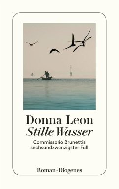 Stille Wasser / Commissario Brunetti Bd.26 (eBook, ePUB) - Leon, Donna