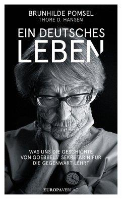 Ein Deutsches Leben - Pomsel, Brunhilde;Hansen, Thore D.