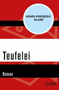 Teufelei (eBook, ePUB) - Blanc, Henri-Frédéric