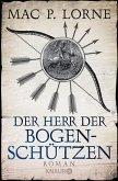 Der Herr der Bogenschützen (eBook, ePUB)