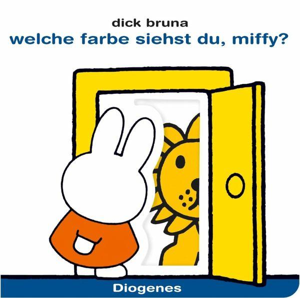 Welche Farbe siehst du, Miffy? von Dick Bruna - Buch - buecher.de