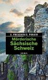 Mörderische Sächsische Schweiz