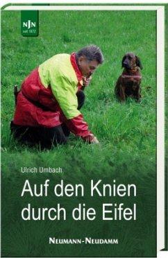Auf den Knien durch die Eifel - Umbach, Ulrich
