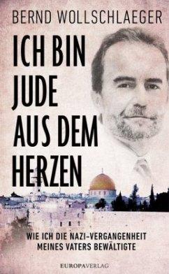 Ich bin Jude aus dem Herzen - Wollschlaeger, Bernd
