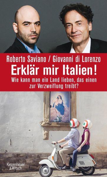 Erklär mir Italien! - Saviano, Roberto; di Lorenzo, Giovanni