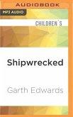 SHIPWRECKED M