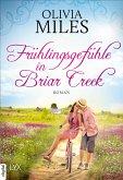Frühlingsgefühle in Briar Creek / Briar Creek Bd.4 (eBook, ePUB)