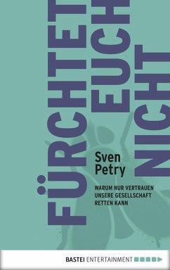 Fürchtet euch nicht (eBook, ePUB) - Petry, Sven
