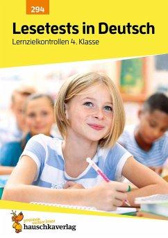 Lesetests in Deutsch - Lernzielkontrollen 4. Klasse - Widmann, Gerhard