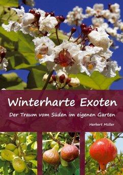 Winterharte Exoten - Müller, Herbert 10000173416