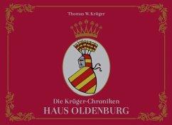 Die Krüger-Chroniken 01 - Krüger, Thomas W.
