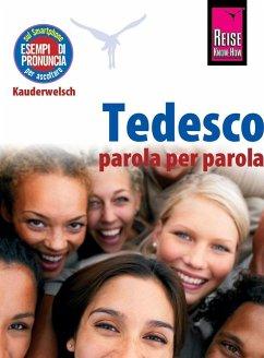 Tedesco - parola per parola (Deutsch als Fremdsprache, italienische Ausgabe) - Schmidt, Claudia