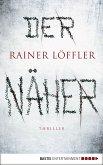 Der Näher / Martin Abel Bd.3 (eBook, ePUB)