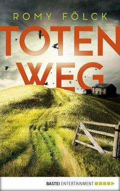 Totenweg / Frida Paulsen und Bjarne Haverkorn Bd.1 (eBook, ePUB) - Fölck, Romy