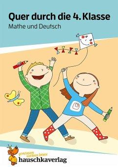 Quer durch die 4. Klasse, Mathe und Deutsch - Übungsblock - Harder, Tina