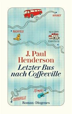 Letzter Bus nach Coffeeville - Henderson, J. Paul