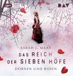 Dornen und Rosen / Das Reich der sieben Höfe Bd.1 MP3-CD