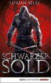 Schwarzer Sold (eBook, ePUB)