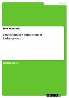 Flughafenradar. Einführung in Radarsysteme (eBook, PDF)