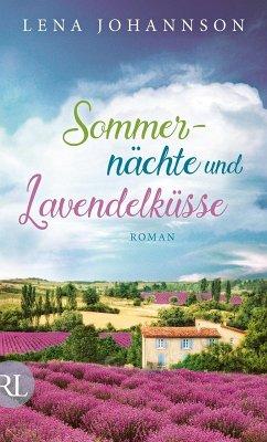 Sommernächte und Lavendelküsse (eBook, ePUB) - Johannson, Lena
