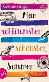 Mein schlimmster schönster Sommer (eBook, ePUB)