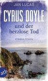 Cyrus Doyle und der herzlose Tod / Cyrus Doyle Bd.1 (eBook, ePUB)