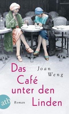 Das Café unter den Linden (eBook, ePUB) - Weng, Joan