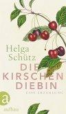 Die Kirschendiebin (eBook, ePUB)