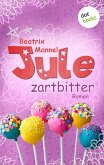 Jule - Band 4: Zartbitter (eBook, ePUB)