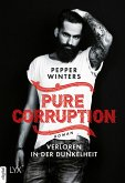 Verloren in der Dunkelheit / Pure Corruption Bd.1 (eBook, ePUB)
