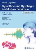 Dysarthrie und Dysphagie bei Morbus Parkinson (eBook, PDF)
