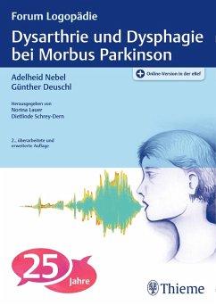 Dysarthrie und Dysphagie bei Morbus Parkinson (eBook, ePUB)