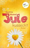 Jule - Band 2: Kussecht (eBook, ePUB)