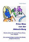 Prinz Blau von der Abbach-Burg (Englisch-Deutsch)