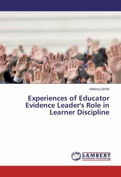 9783330002319 - Smith, Anthony: Experiences of Educator Evidence Leader´s Role in Learner Discipline - Buch