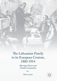 The Lithuanian Family in its European Context, 1800-1914