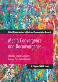 Media Convergence and De-convergence