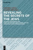Revealing the Secrets of the Jews