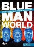 Blue Man World (eBook, ePUB)