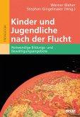 Kinder und Jugendliche nach der Flucht (eBook, PDF)